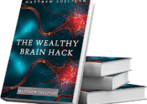 The Wealthy Brain Hack