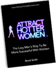 Attract Hotter Women