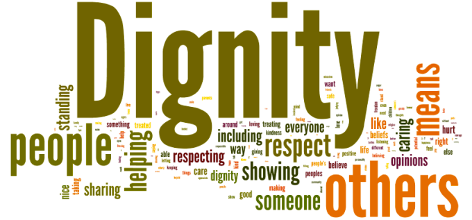 Dignity is more important